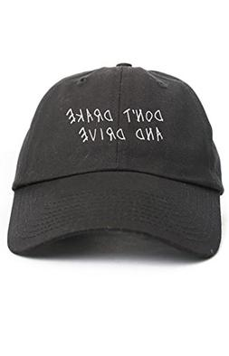 Don't Drake and Drive Unstructured Baseball Dad Hat Cap - Bl